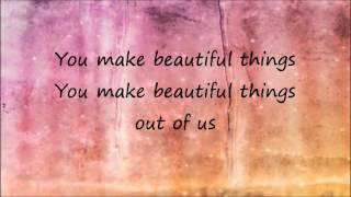 Beautiful Things by Gungor with Lyrics