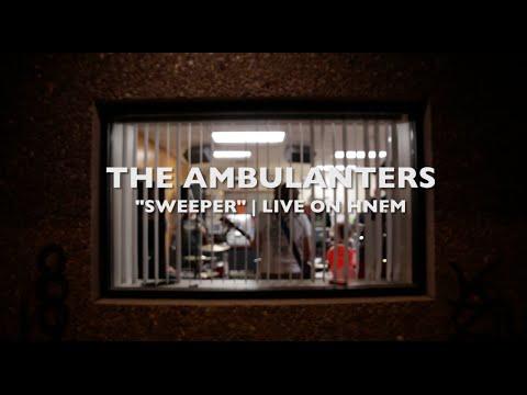 "The Ambulanters Live on HNFM | ""Sweeper"""