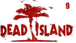 "Dead Island Co-Op Walkthrough - Part 9 ""COAT HANGER BC"" (Playthrough, Let"