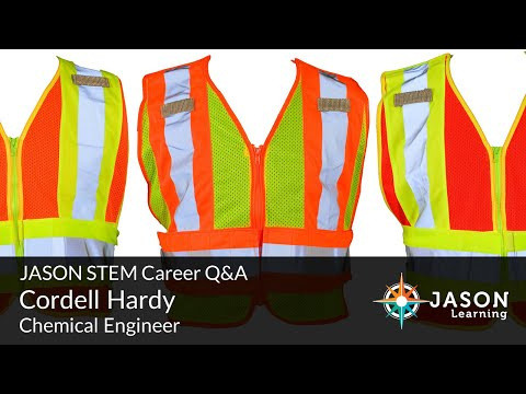 Cordell Hardy, Chemical Engineer: JASON STEM Role Model Q&A