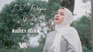 Dil Diyan Gallan - Audrey Bella ||Cover||Indonesia||