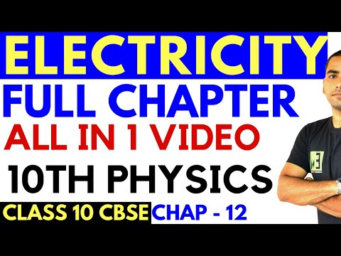 ELECTRICITY (FULL CHAPTER) | CLASS 10 CBSE