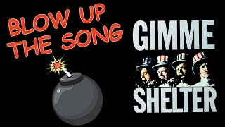 BLOW UP the SONG, Ep. 2 - GIMME SHELTER - The Rolling Stones (Jagger & Richards)