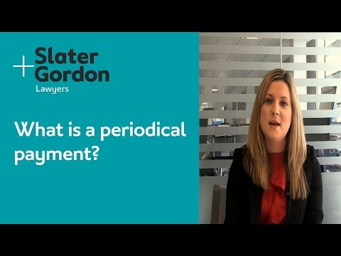 What is a periodical payment?