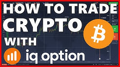 📌 How to trade Cryptocurrencies (Bitcoin, Ethereum and more) with IQ Option // Tutorial