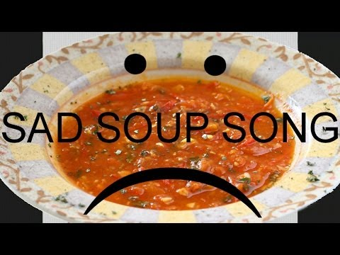 Sad Soup Song