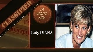 La Vérité sur la mort de Lady DIANA