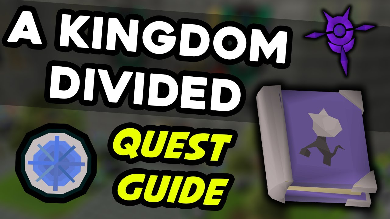 A Kingdom Divided Quest Guide OSRS