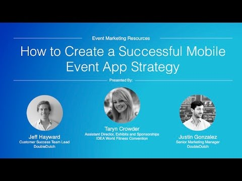 How To Create A Successful Mobile Event App Strategy Youtube