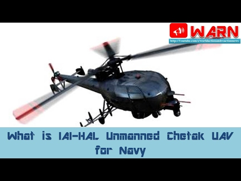What is IAI-HAL Unmanned Chetak UAV for Navy