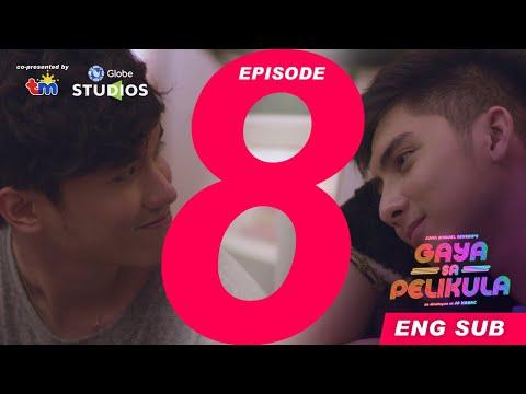 #GayaSaPelikula (Like In The Movies) Episode 08 FULL [ENG SUB]