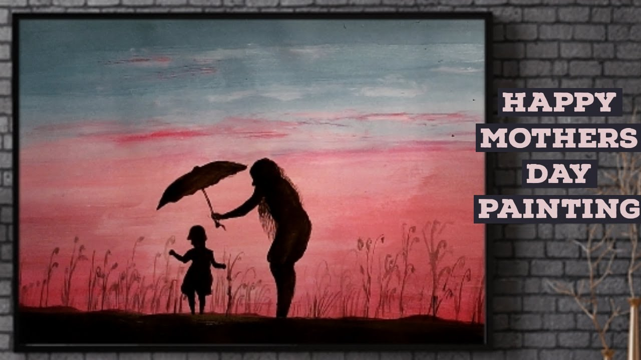 Mother S Day Easy Painting Mother S Day Painting Ideas Easy Beginners Tutorial Mother S Day Gift 87 Youtube