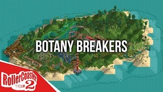 Botany Breakers - Roller Coaster Tycoon 2