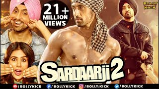 Sardaar Ji 2 | Hindi Movies 2018 Full Movie |  Diljit Dosanjh | Sonam Bajwa | Monica Gill