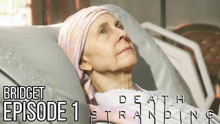 DEATH STRANDING Full Game Walkthrough Episode 1 - No Commentary (#DeathStranding Full Game)
