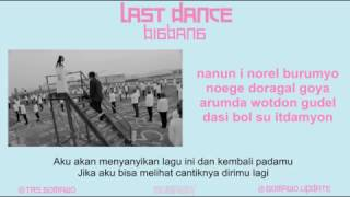 Big Bang - Last Dance  Mv & Easy Lyric Rom+indo