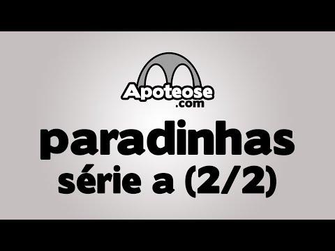 Todas as paradinhas 2017 - Série A (2/2)