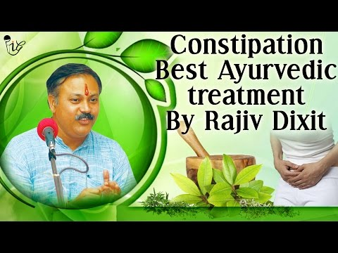 कब्ज दूर करने के घरेलू उपचार | Ayurvedic Treatment Of Constipation by Rajiv Dixit