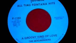 The Mindbenders - A Groovy Kind Of Love, Mono 1965 Fontana 45 record.