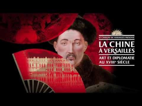 La Chine à Versailles - art et diplomatie au XVIIIe siècle
