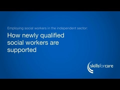 Employing social workers in the independent sector - How NQSWs are supported