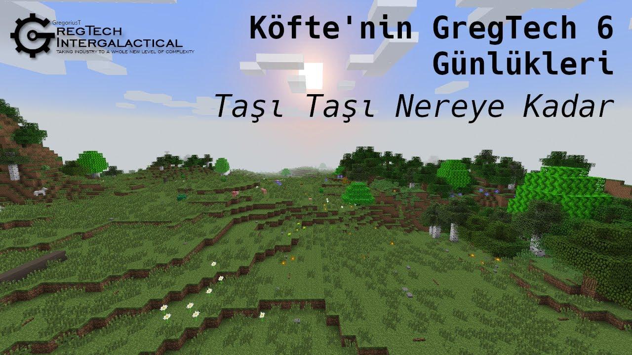 Köfte'nin GregTech 6 Günlükleri - Bölüm 7: Taşı Taşı Nereye Kadar