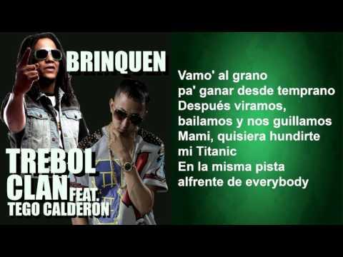 Trebol Clan feat. Tego Calderon - Brinquen (Lyric Video)