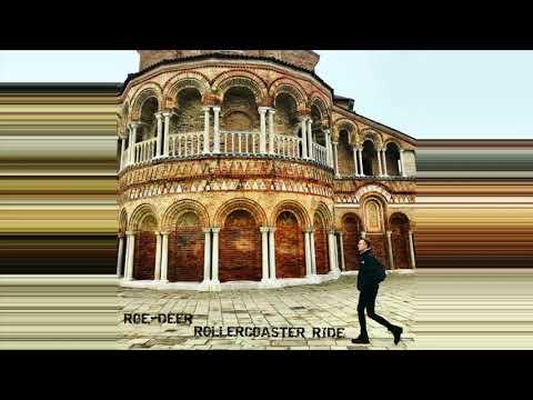 Roe-Deer - Rollercoaster Ride (new single 2020 released by Tranzistor)