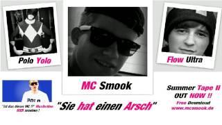 MC Smook - Sie hat einen Arsch ft.  Polo Yolo & Flow Ultra