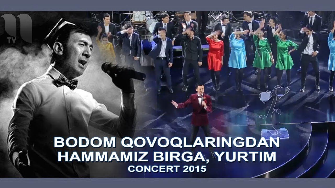 Botir Qodirov - Bodom qovoqlaringdan, Hammamiz birga, Yurtim (concert 2015)
