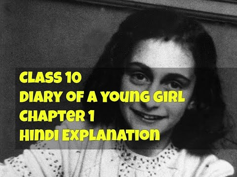 Diary of a young girl chapter 1 hindi explanation Class 10