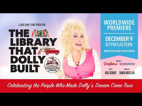 """Premiere of """"The Library That Dolly Built: Celebrating the People Who Made Dolly's Dream Come True"""""""