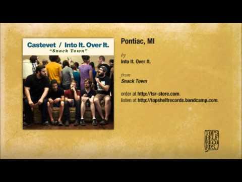 Into It Over It - Pontiac Mi