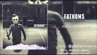 Fathoms - Pride Of Lions (Official HD audio - Ghost Music)