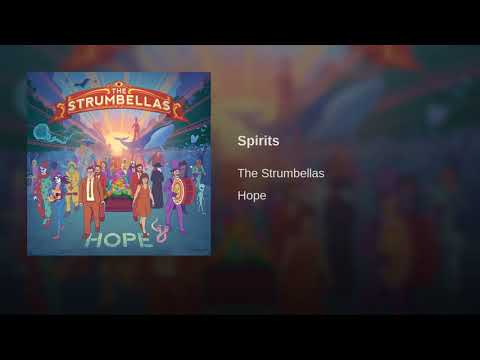Spirits- The Strumbellas