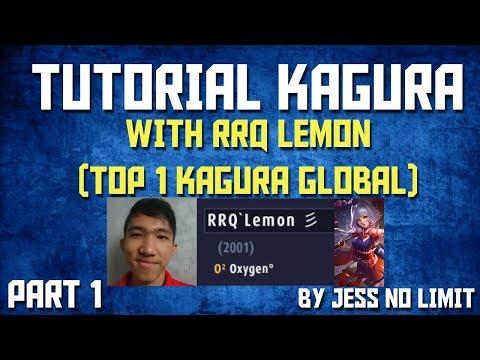 TUTORIAL KAGURA WITH RRQ LEMON (TOP 1 KAGURA) + ADA BUG GILA ! SAYA  BARU TAU !  Mobile Legends