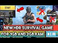 BRAND NEW SURVIVAL GAME FOR 1GB AND 2GB RAM PHONES!! PUBG KA CHOTA BHAII !!FULL HDR GRAPHIC GAME!!