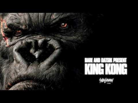 Bare + Datsik - King Kong (Subhuman Limited 002)