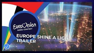 Eurovision: Europe Shine A Light - Official Trailer