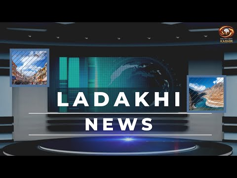 Ladakhi News : Latest News and Updates, Special Reports on Ladakh | 15/07/2020