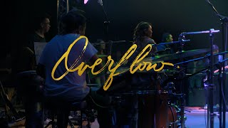 Overflow (Official Live Video)