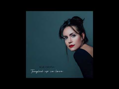 I will be there - 'Tangled up in love' - Mar Colina Mp3