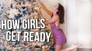 How GIRLS Get Ready for the Holidays | Courtney Lundquist