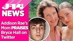Addison Rae's Mom Praises Bryce Hall On Twitter Following Arrest