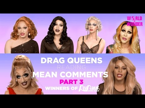 Part 3  Drag Queens Reading Mean Comments w Jinkx, Bebe, Raja, Raven, Chad, Tyra, Sharon, Violet