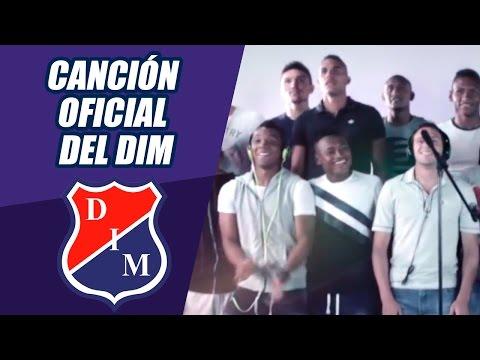 Canción OFICIAL  del DIM / DIM DIM mi Medellín - Homenaje para los hinchas