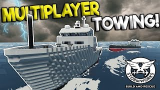MULTIPLAYER TOWING TURNS INTO DISASTER! - Stormworks Gameplay - Sinking Ship Survival