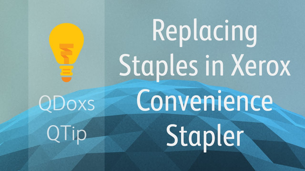 Replacing Staples in the Xerox Convenience Stapler, QDoxs QTip!