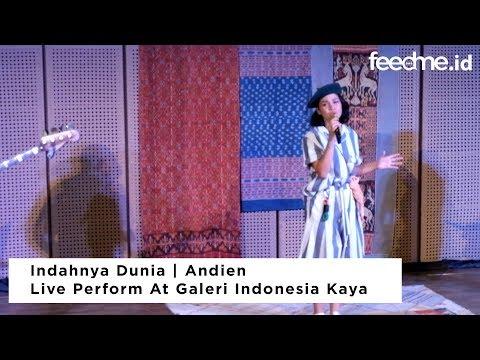 Indahnya Dunia   Andien Live Perform At Galeri Indonesia Kaya