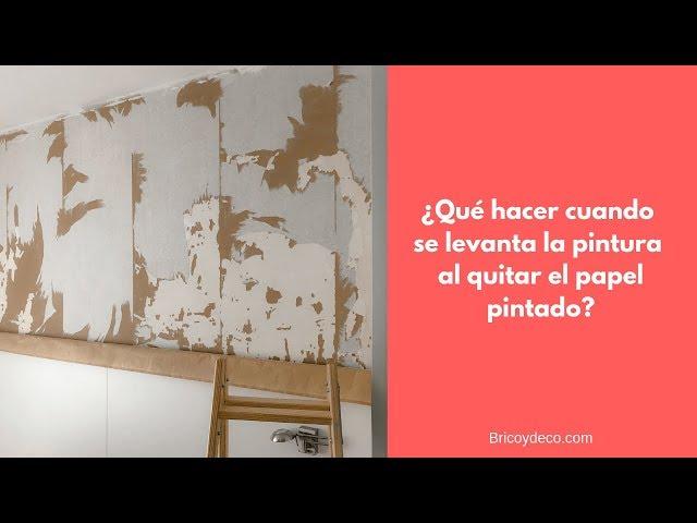 Qué Hacer Cuando se Levanta la Pintura de la Pared al Quitar el Papel Pintado